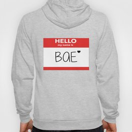 Hello My Name is Bae Hoody