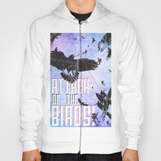 Attack of The Birds! Hoody