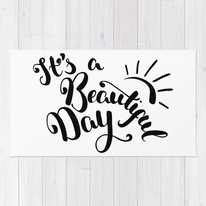 Its A Beautiful Day Hand Drawn Brush Pen Lettering Modern