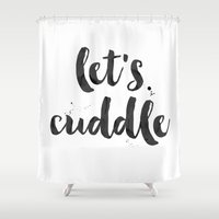 cuddle Shower Curtains featuring lets cuddle by Huntleigh