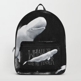 Whale You Love Me Tender Backpack