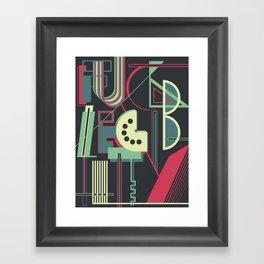 Fuck Legibility Framed Art Print