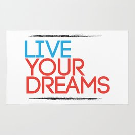 """Live Your Dreams"" - by Reformation Designs Rug"