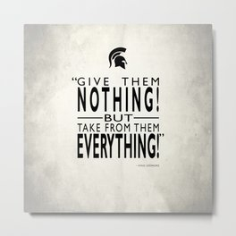 Take From Them Everything Metal Print