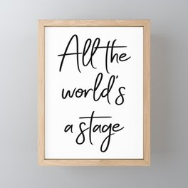 All the world's a stage — William Shakespeare Framed Mini Art Print