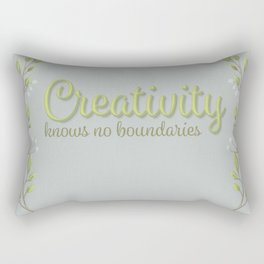 Creativity know no boundaries Rectangular Pillow