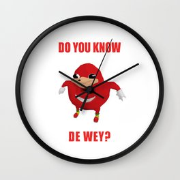 Ugandan Knuckles Do You Know The Way Wall Clock