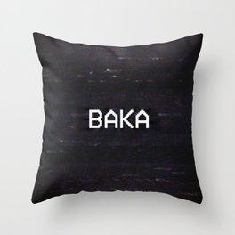 BAKA Throw Pillow