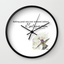 Nothing Great was ever achieved without Enthusiasm – RW Emerson Wall Clock
