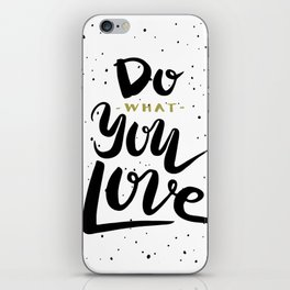 Do what you love illustration iPhone Skin