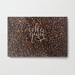 Coffee Queen Metal Print