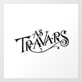 As Travars - To Travel (black) Art Print