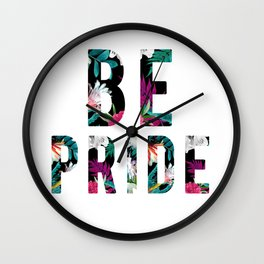 Be Pride Wall Clock