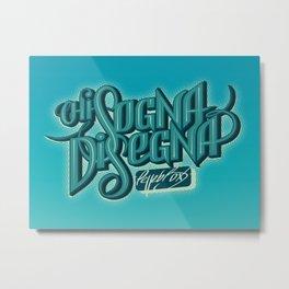 Chi Sogna Disegna - Lettering Metal Print