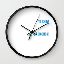 Okay! Explain Everything You Know Wall Clock