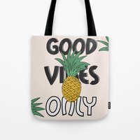 good vibes only Tote Bags featuring GOOD VIBES ONLY by .eg.