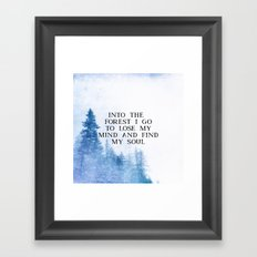 Into The Forest I Go Framed Art Print