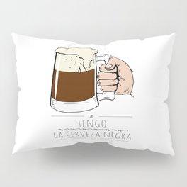 beer beer beeeeeeer & 'la camisa negra' Pillow Sham