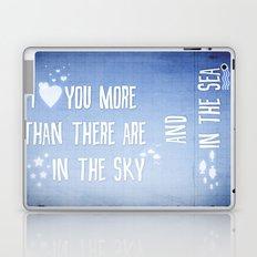 I ♥ you more Laptop & iPad Skin