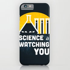 Science is Watching You Slim Case iPhone 6s