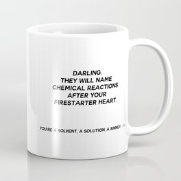 YOU'RE A SOLVENT, A SOLUTION, A SINNER  Coffee Mug