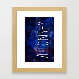Galaxy Doctor Who Allons-y Framed Art Print