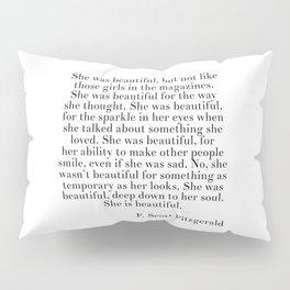 fitzgerald she was beautiful Pillow Sham