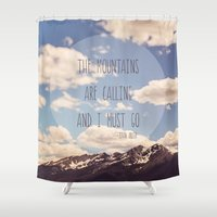 the mountains are calling Shower Curtains featuring the mountains are calling by shannonblue