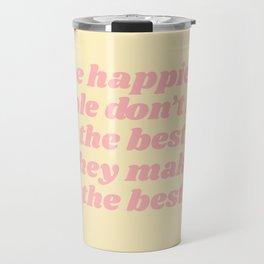 happiest people Travel Mug