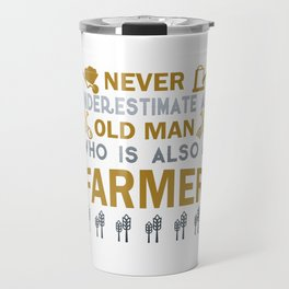 Old Man - A Farmer Travel Mug