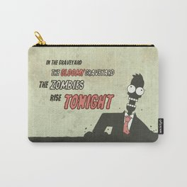 The zombies rise tonight Carry-All Pouch