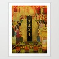 taxi driver Art Prints featuring Taxi Driver by David Amblard