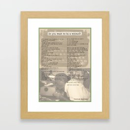 Charles BUKOWSKI POSTER - so You Want To Be A Writer poem - word art poster collage Framed Art Print