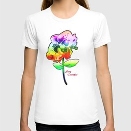 Stay Colorful T-shirt