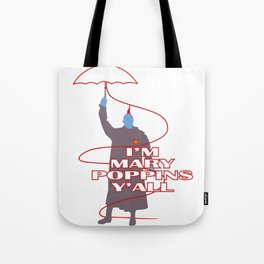 mary poppins Y'all Tote Bag