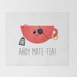 Ahoy Mate-tea! Throw Blanket