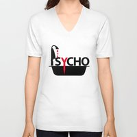psycho V-neck T-shirts featuring Psycho by Oh! My darlink