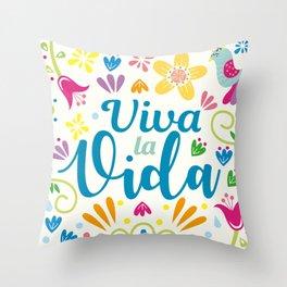 Viva la Vida Colorful Joyful Throw Pillow