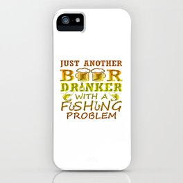 Beer and Fishing iPhone Case