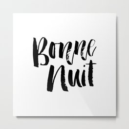 Bonne Nuit Goodnight typography wall art home decor Metal Print