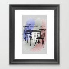 Empty Chairs at Empty Tables Framed Art Print