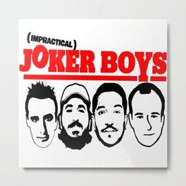 Joker Boys Metal Print