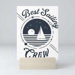 Sailing crew sailboat sailing gift Mini Art Print