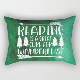 Reading is a Great Cure for Wanderlust (Green Background) Rectangular Pillow