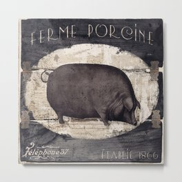 Vintage French Farm Sign Pig Metal Print