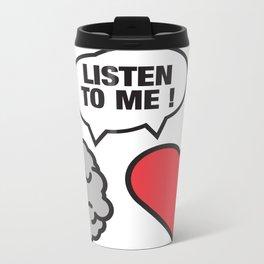 head vs. heart Metal Travel Mug