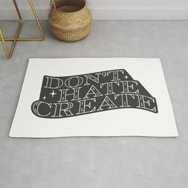 Don't Hate, Create Rug