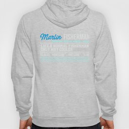 Marlin Fisherman Like a Normal Fisherman Hoody