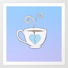 Broken Hearted Tea Cup Art Print