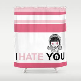 I Hate You / Mask Shower Curtain